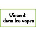 e-liquide Vincent dans les Vapes