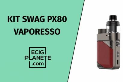 Test du kit Swag PX80 de chez Vaporesso.