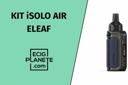 Test du kit iSolo Air de chez Eleaf