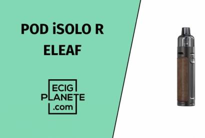 Test du Pod iSolo R de chez Eleaf